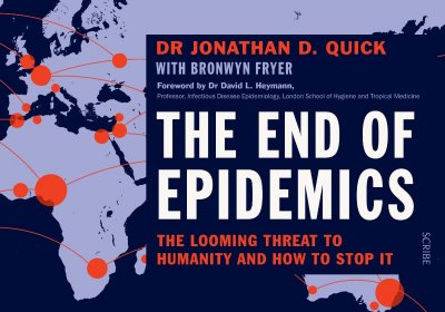 The End of Epidemics? Lessons from a century of pandemics, 1918 to 2018