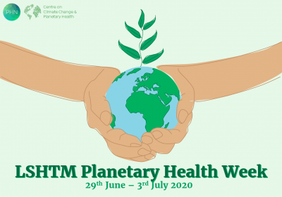 LSHTM_Planetary_Health_Week_2020