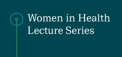 Women in Health lecture series